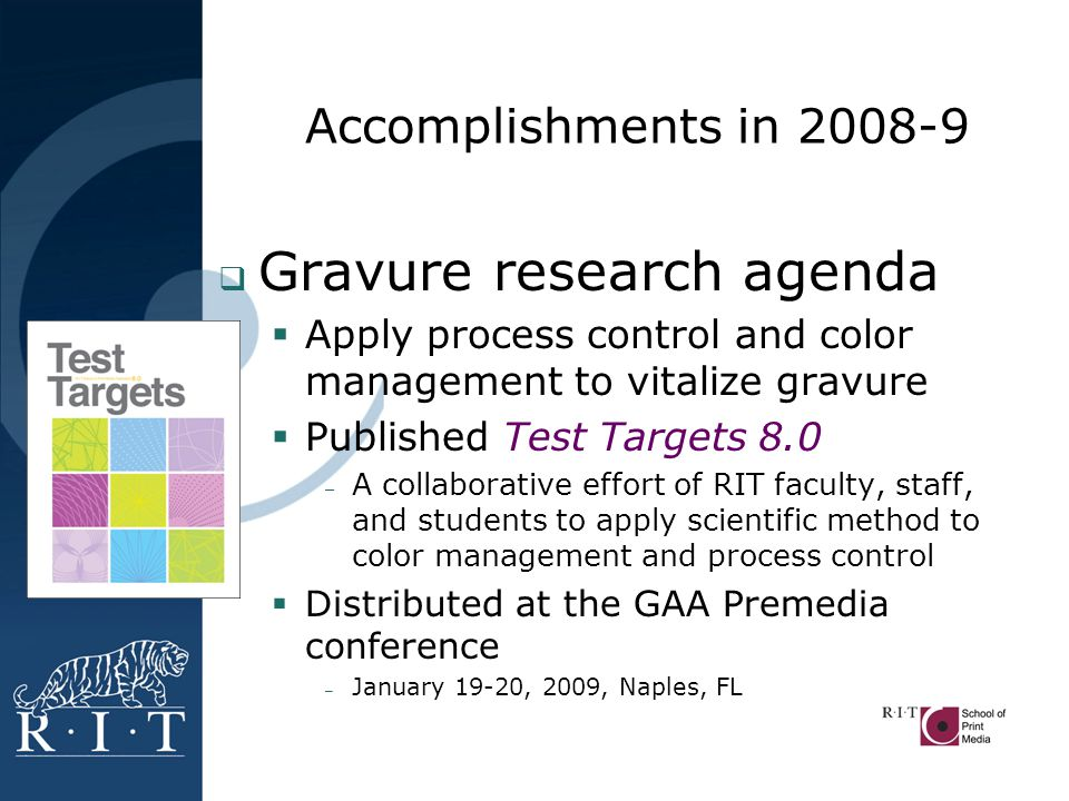 Accomplishments in 2008-9  Seven papers/articles published 1.
