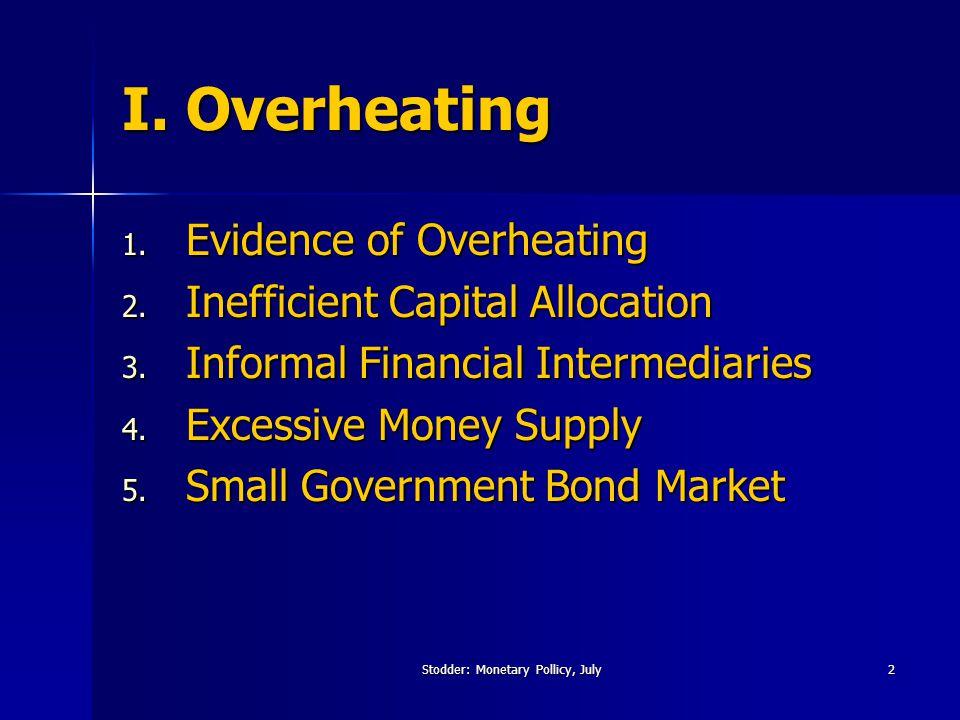 Stodder: Monetary Pollicy, July13 II.