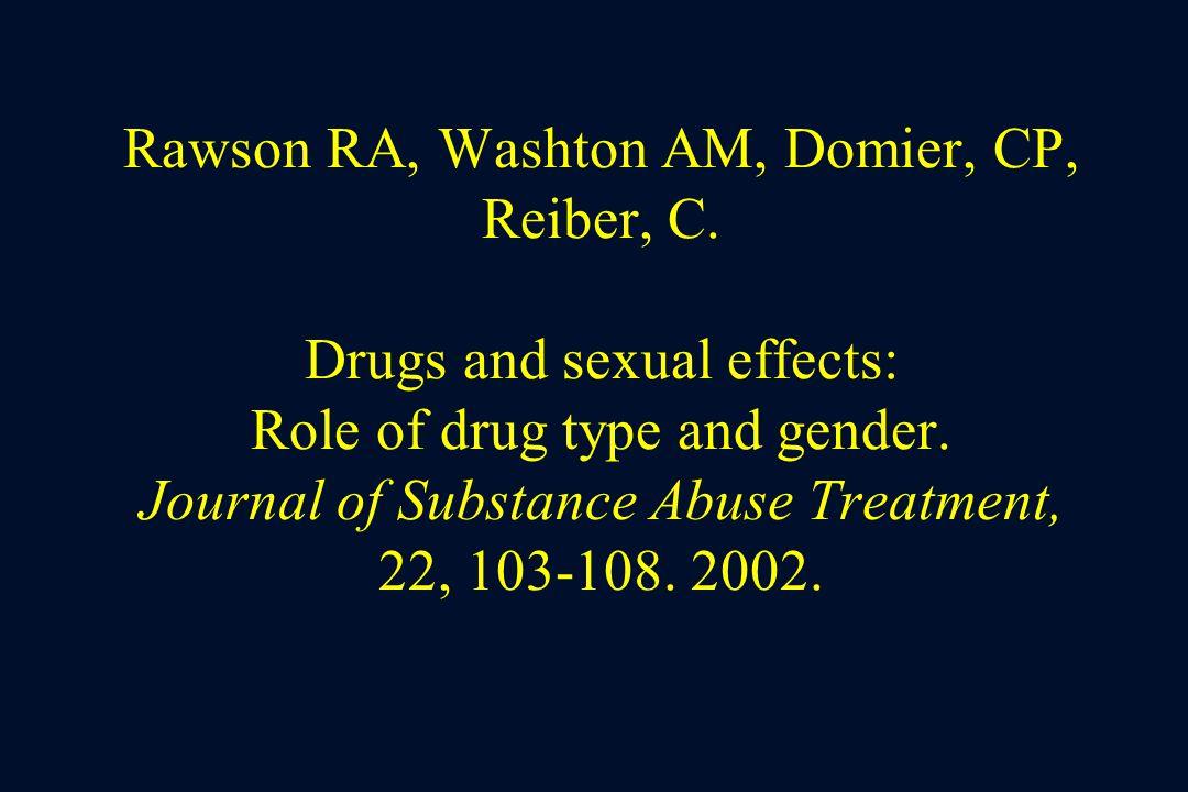 Rawson RA, Washton AM, Domier, CP, Reiber, C.
