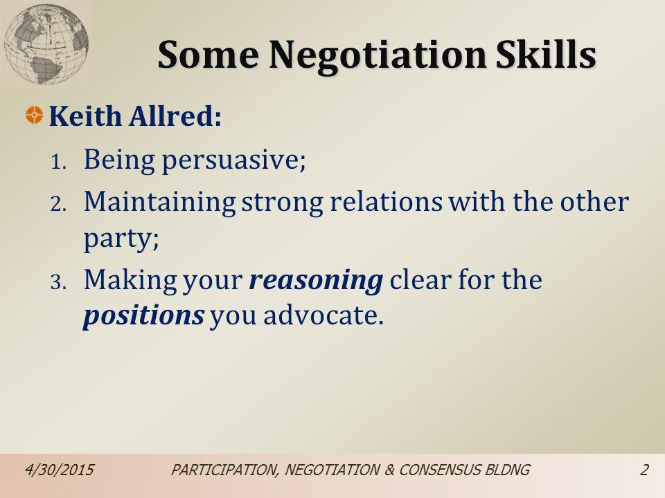 Some Negotiation Skills Keith Allred: 4.