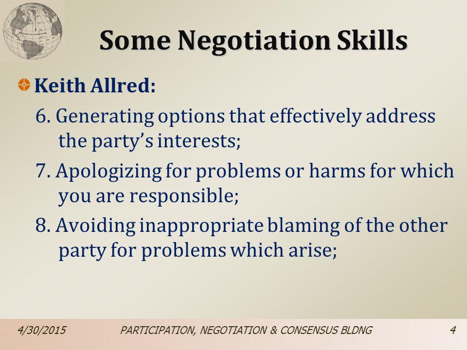 Some Negotiation Skills Keith Allred: 6.