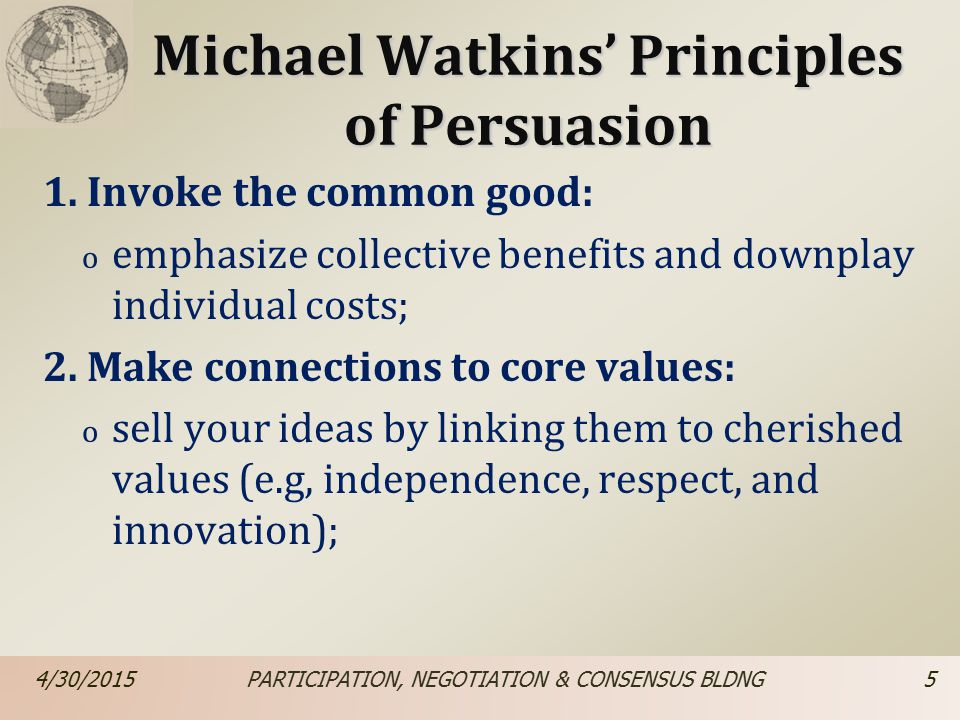 Michael Watkins' Principles of Persuasion 1.