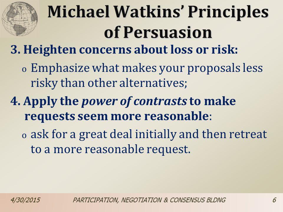 Michael Watkins' Principles of Persuasion 3.