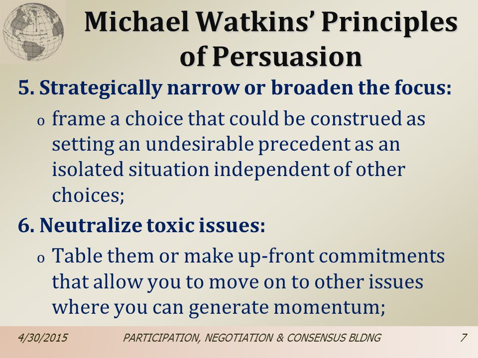 Michael Watkins' Principles of Persuasion 7.