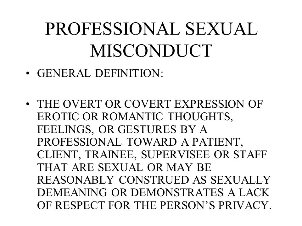 POTENTIAL OUTCOMES UPON A FINDING THAT A PHYSICIAN HAS ENGAGED IN UNPROFESSIONAL CONDUCT, TO INCLUDE SEXUAL MISCONDUCT, THE BOARD IS EMPOWERD TO TAKE A VARIETY OF ACTIONS AGAINST THE LICENSEE.