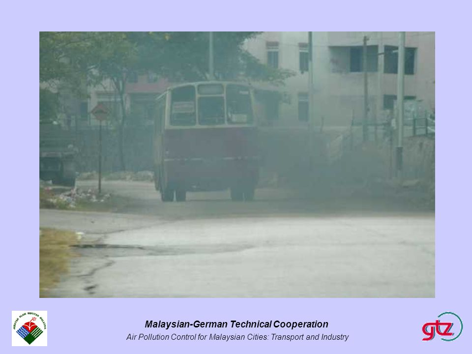 Malaysian-German Technical Cooperation Air Pollution Control for Malaysian Cities: Transport and Industry
