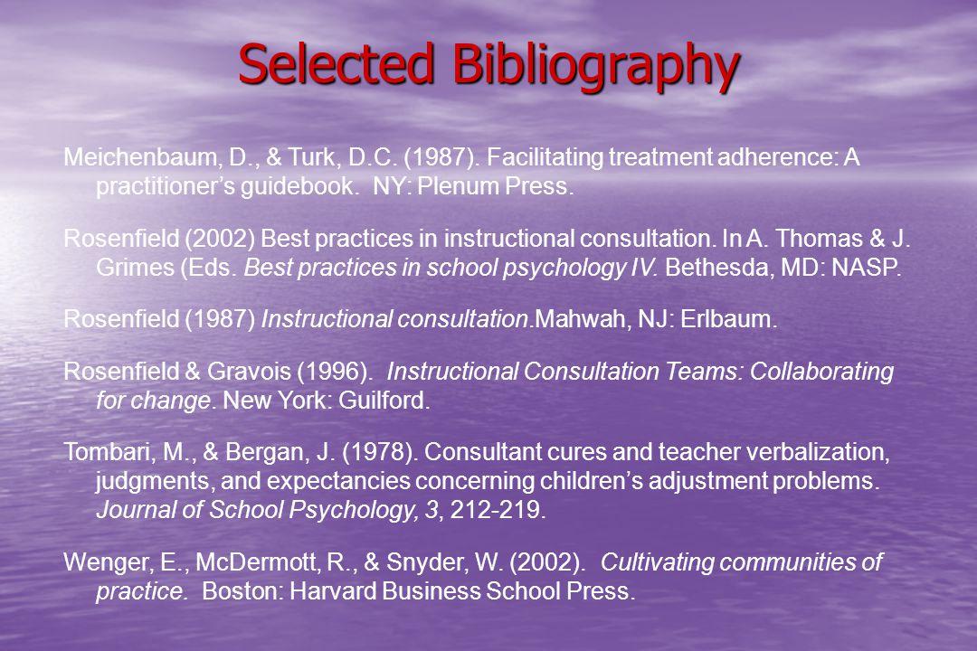 Selected Bibliography Meichenbaum, D., & Turk, D.C.