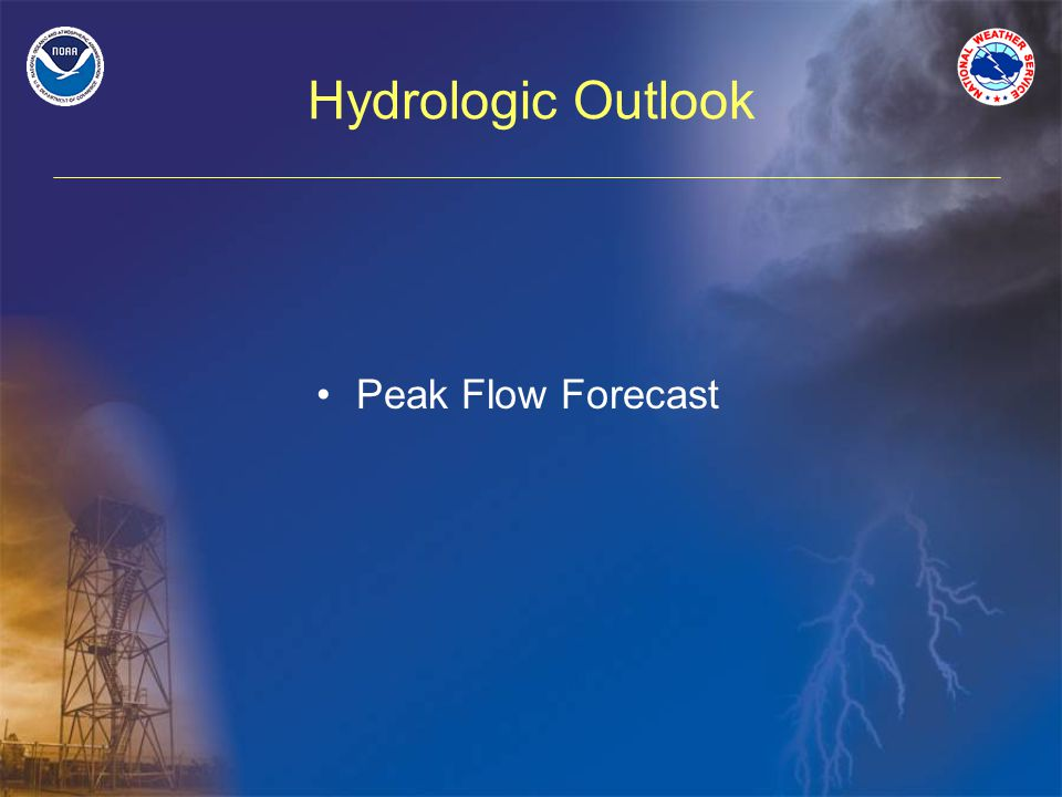 Hydrologic Outlook Peak Flow Forecast