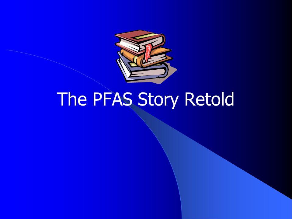 The PFAS Story Retold