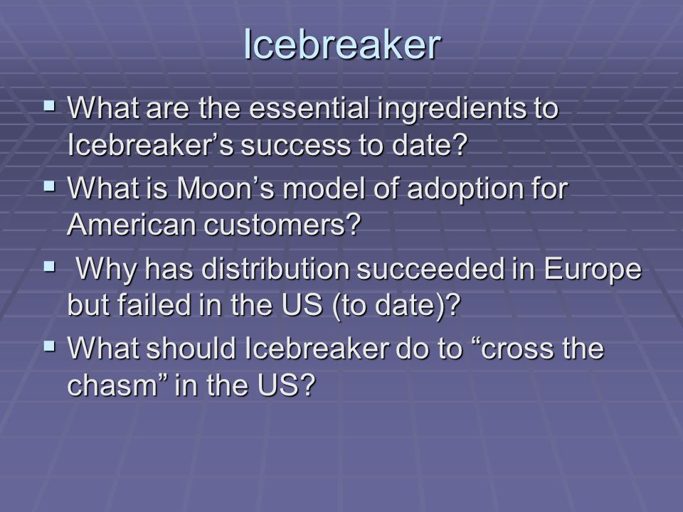 Icebreaker  What are the essential ingredients to Icebreaker's success to date.