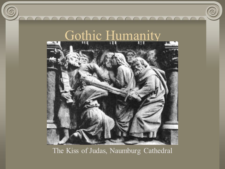 Gothic Humanity The Kiss of Judas, Naumburg Cathedral