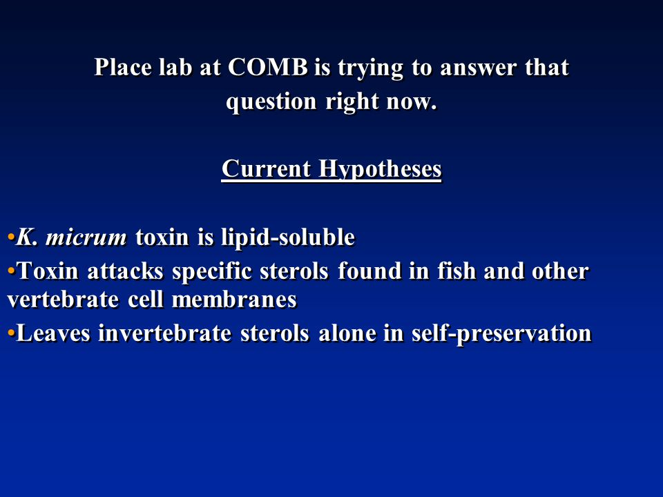 Place lab at COMB is trying to answer that question right now.