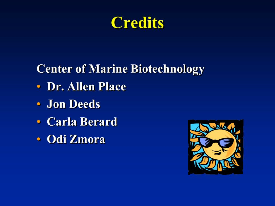 Credits Center of Marine Biotechnology Dr.