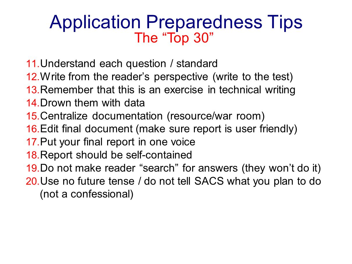 Application Preparedness Tips 11. Understand each question / standard 12.