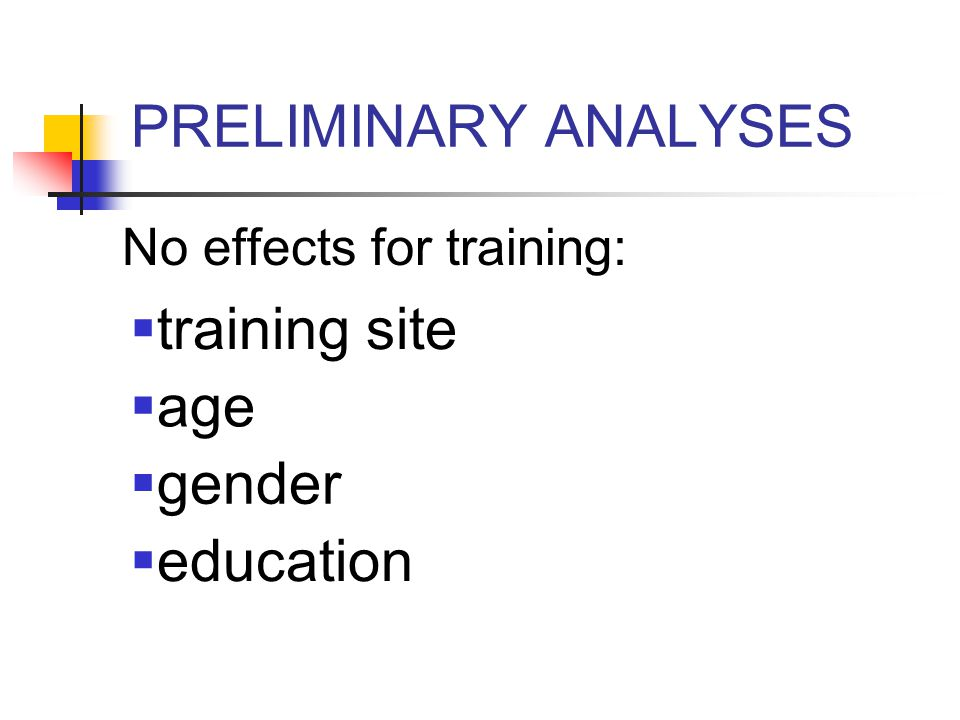 PRELIMINARY ANALYSES Factor analysis of EFT-KACS-- Three factors: Alliance (2 Items) Knowledge (10 items) Competency (10 items)