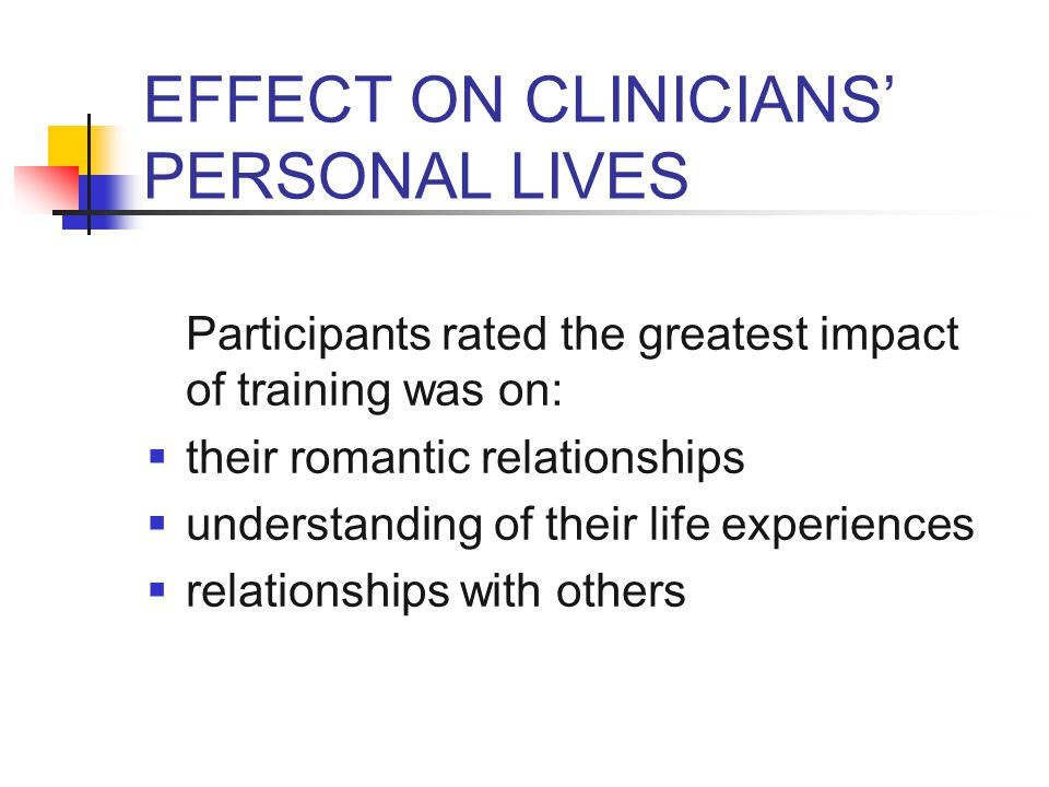 ATTACHMENT FINDINGS  The more avoidant someone was at the beginning of the externship, the less they were personally affected by the training at follow-up (r = -.43, p <.03).