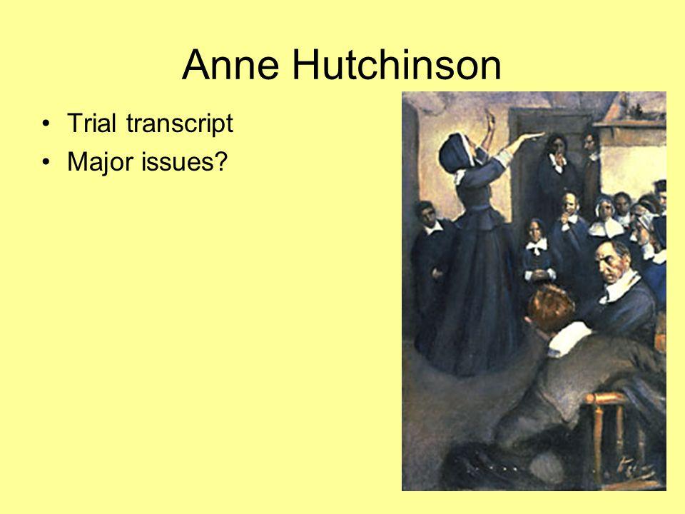 Anne Hutchinson Trial transcript Major issues