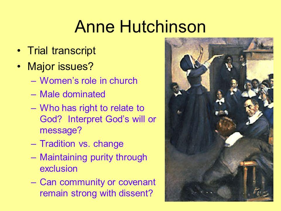 Anne Hutchinson Trial transcript Major issues.