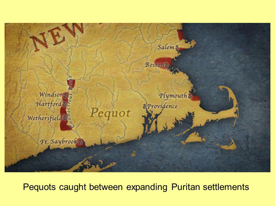 Pequots caught between expanding Puritan settlements