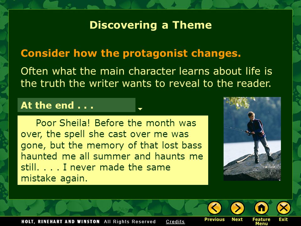 Consider how the protagonist changes.