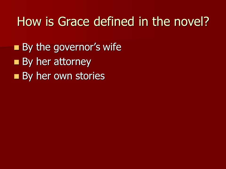 How is Grace defined in the novel.