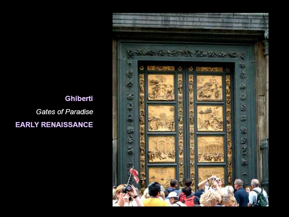 Ghiberti Gates of Paradise EARLY RENAISSANCE
