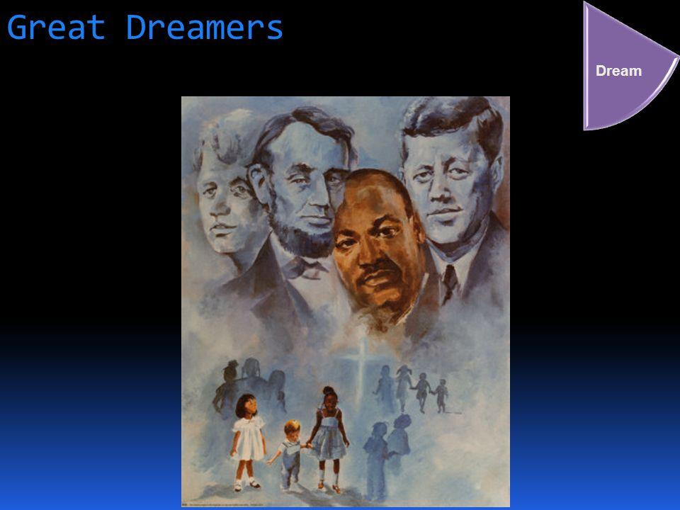 Great Dreamers Dream