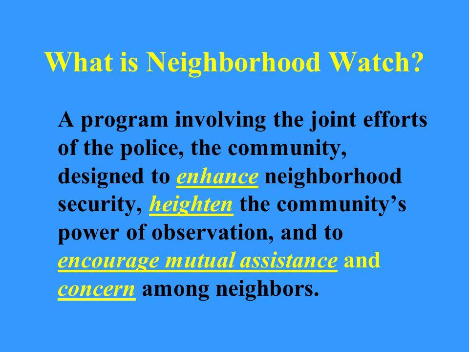What is Neighborhood Watch.