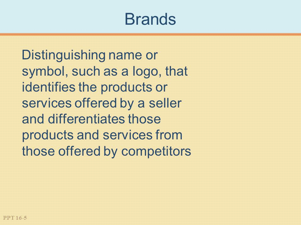 PPT 16-16 Using Brand Name on New Concept Pluses Develop Awareness and Image Quickly Less Costs Needed to Promote Extension Minuses Associations Might Not Be Compatible with Extension