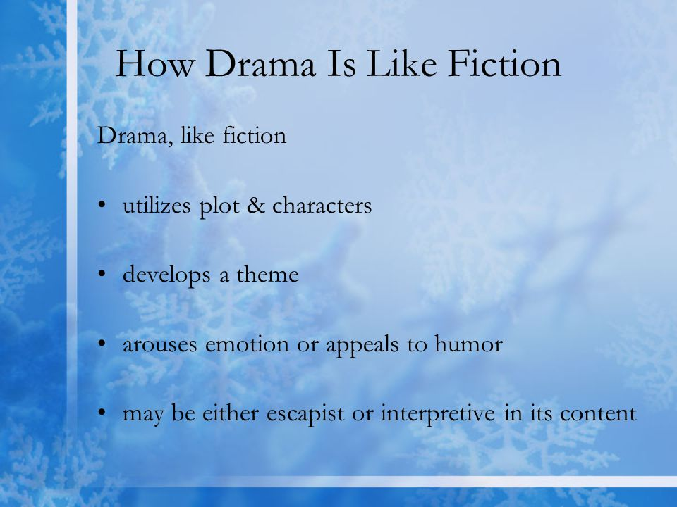 Presented on a stage Because drama is presented on a stage, ____________ is required to see what isn't there.