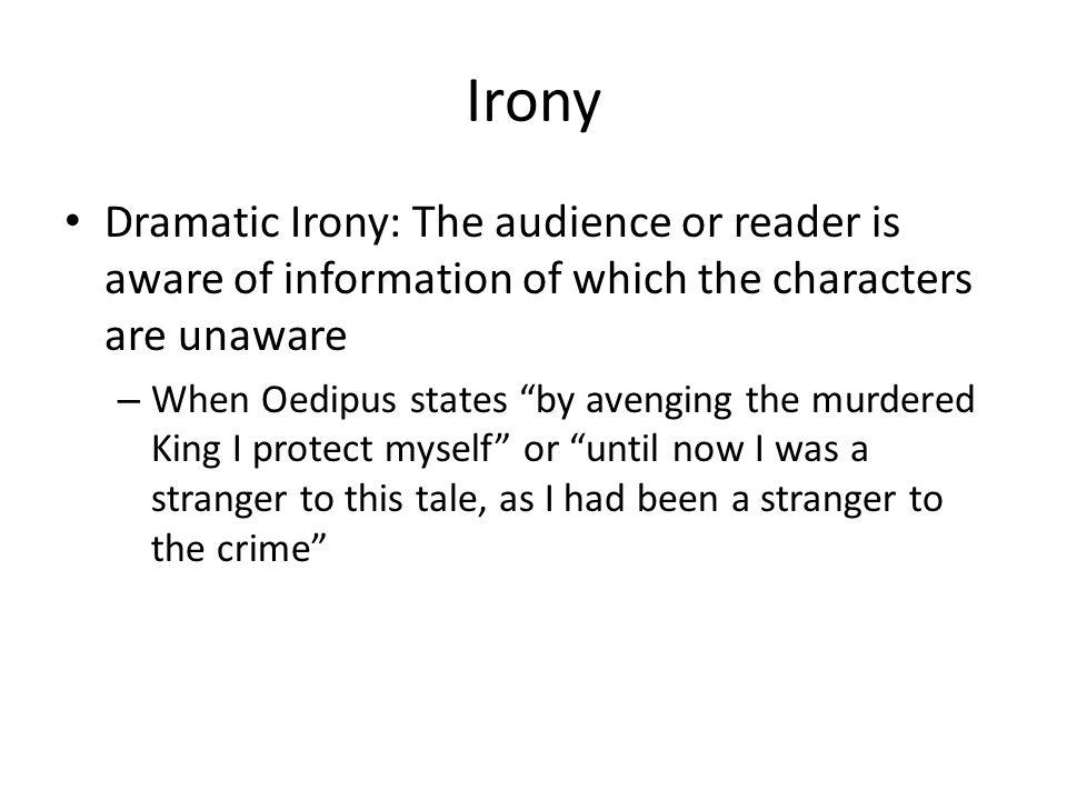 Oedipus dramatic irony