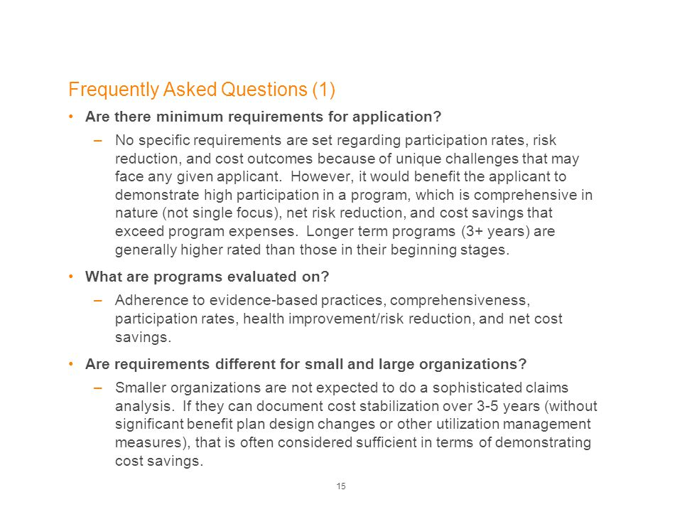 Frequently Asked Questions (1) Are there minimum requirements for application.