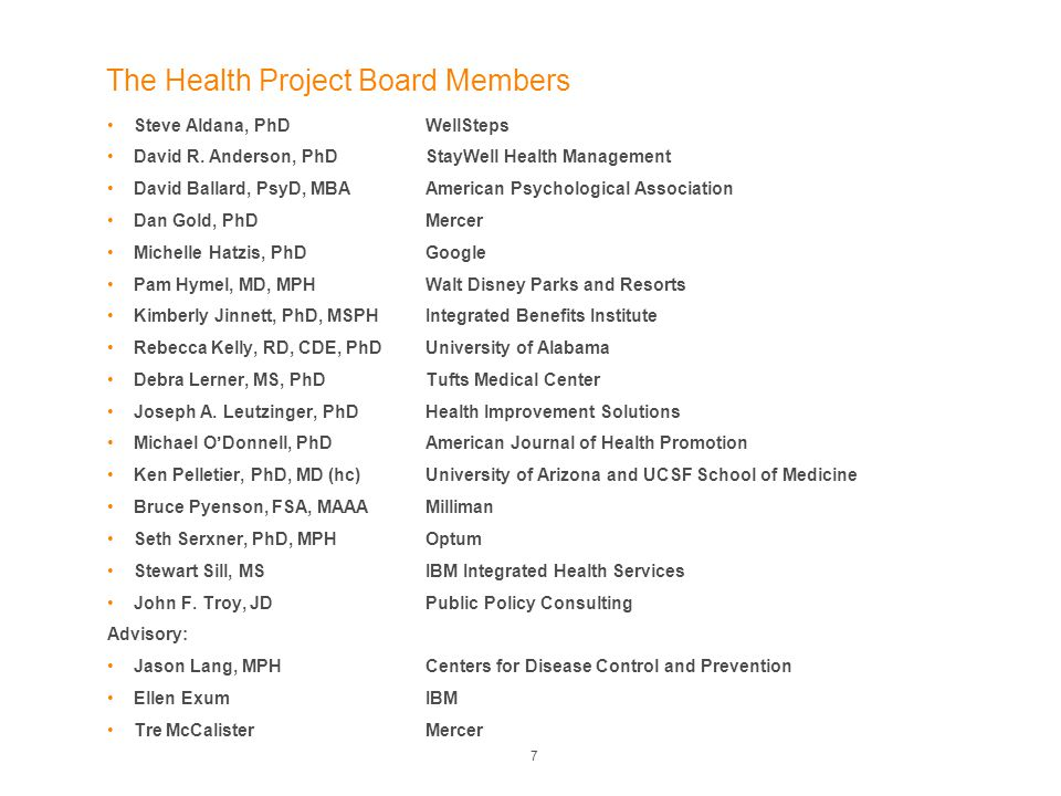 The Health Project Board Members Steve Aldana, PhDWellSteps David R.