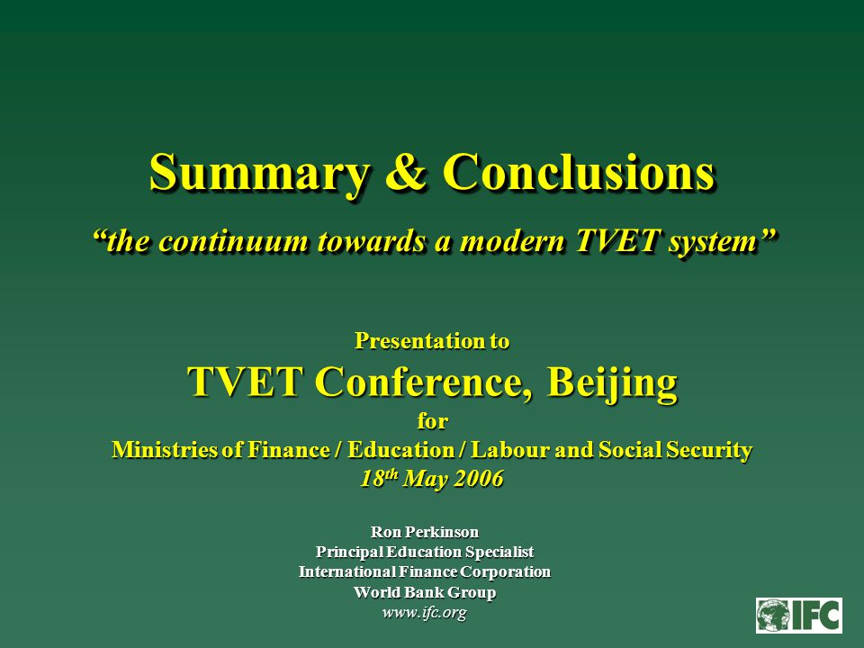 Purpose of Case Studies Create awareness of international best practice characteristics for TVET systemsCreate awareness of international best practice characteristics for TVET systems Discuss and debate best practice characteristics for a modern TVET systemDiscuss and debate best practice characteristics for a modern TVET system Target discussion at a broad policy levelTarget discussion at a broad policy level