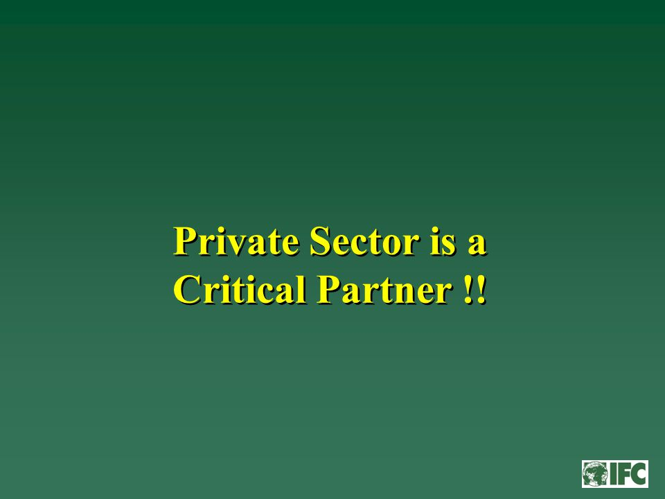 Private Sector is a Critical Partner !!