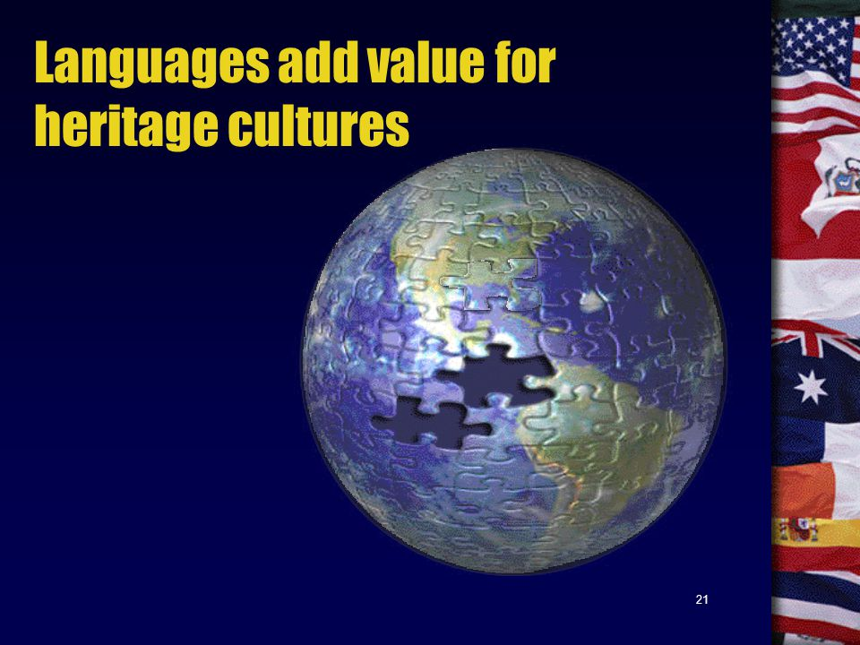 21 Languages add value for heritage cultures