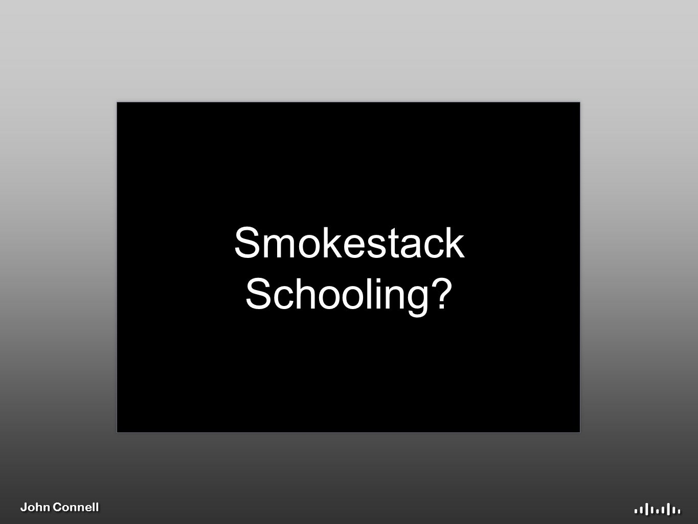 John Connell Smokestack Schooling