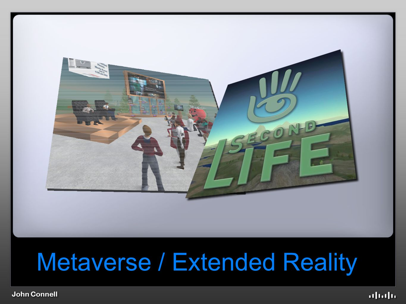 John Connell Metaverse / Extended Reality