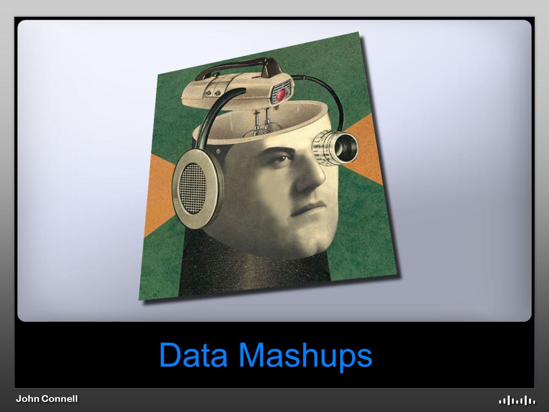John Connell Data Mashups