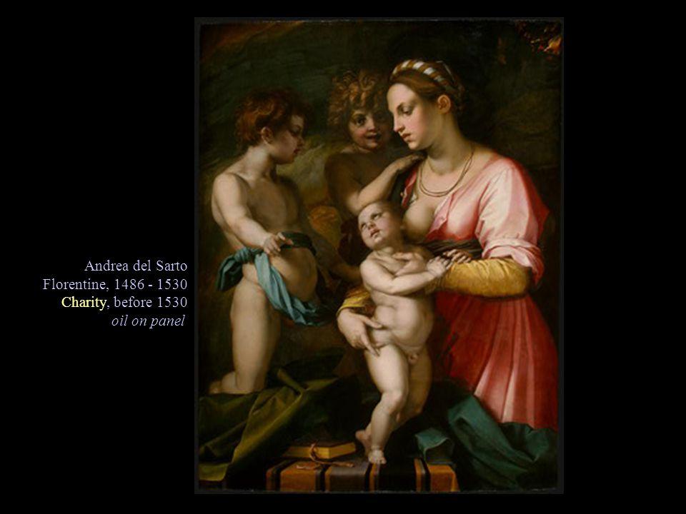 Andrea del Sarto Florentine, 1486 - 1530 Charity, before 1530 oil on panel