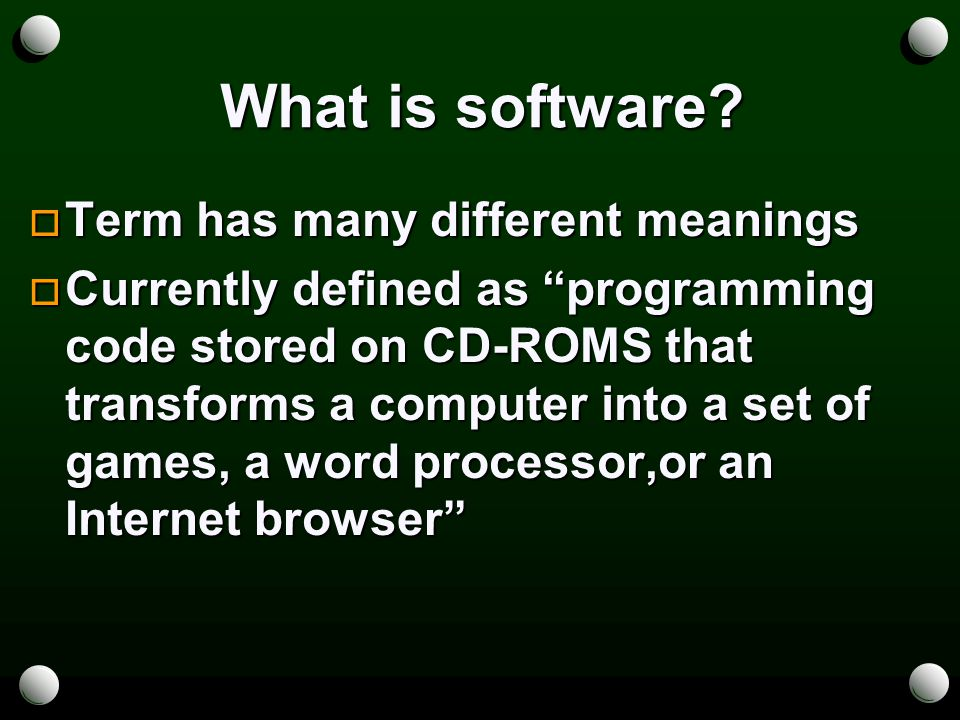 Purpose of software.
