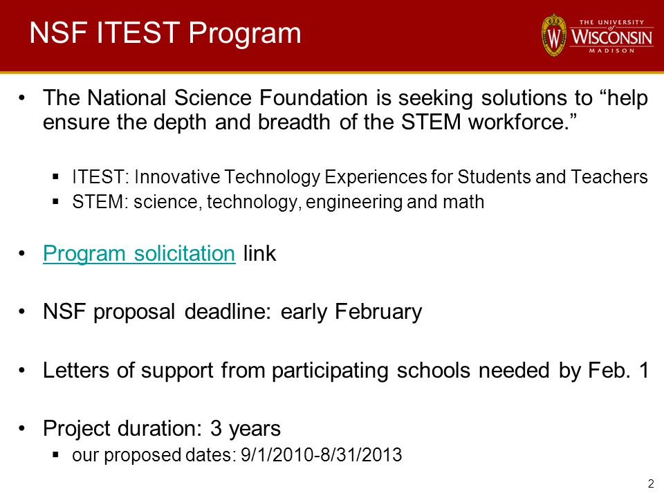 """2 NSF ITEST Program The National Science Foundation is seeking solutions to """"help ensure the depth and breadth of the STEM workforce.""""  ITEST: Innova"""