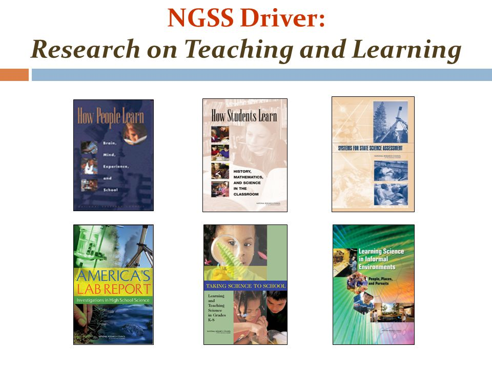 NGSS Driver: Research on Teaching and Learning