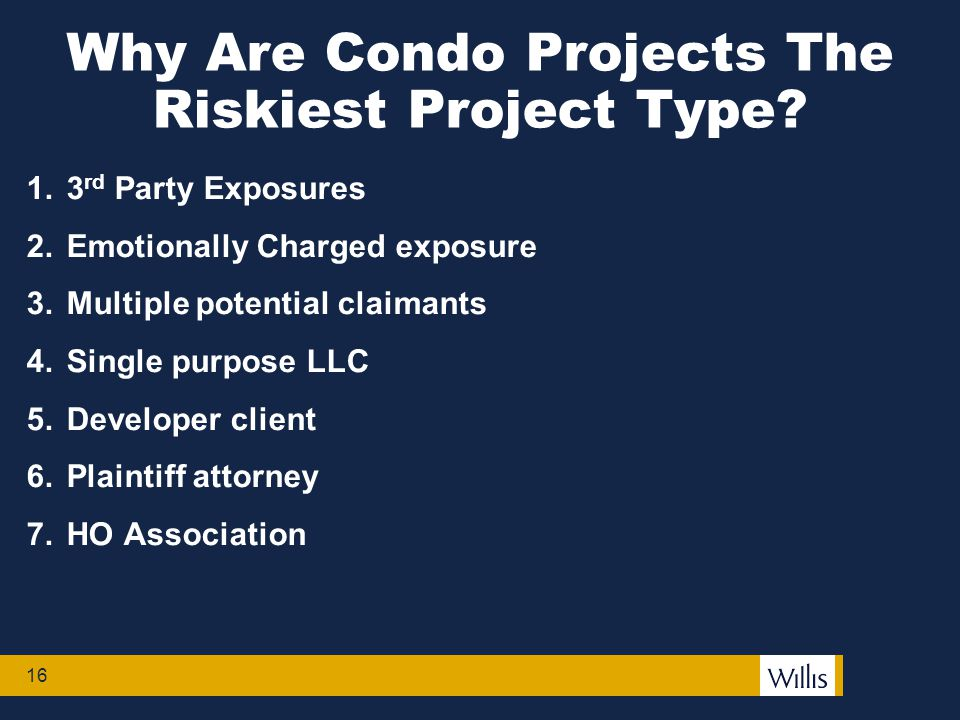 16 Why Are Condo Projects The Riskiest Project Type.