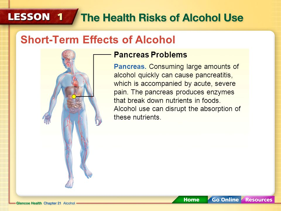 Short-Term Effects of Alcohol Liver and Kidney Problems Liver. Toxic chemicals are released as the liver metabolizes alcohol. These chemicals cause in