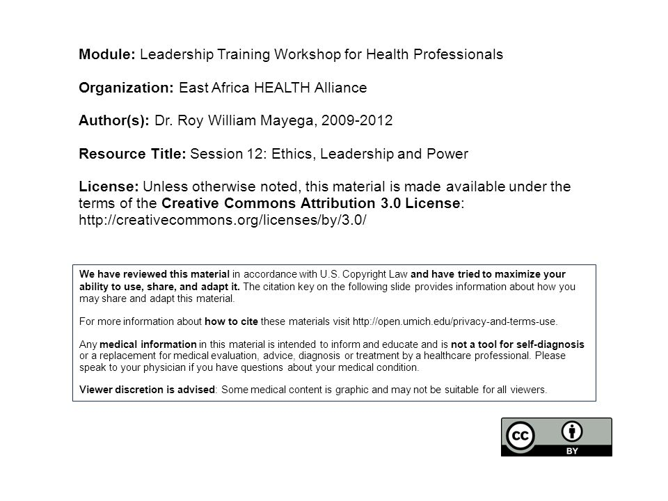 Module: Leadership Training Workshop for Health Professionals Organization: East Africa HEALTH Alliance Author(s): Dr.