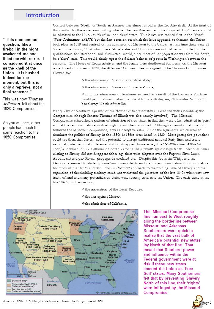 America 1850 - 1865: Study Guide Number Three - The Compromise of 1850 page 3 Task 1, Heading: The Annexation of Texas Read 'Origins', Pp 47 - 49.