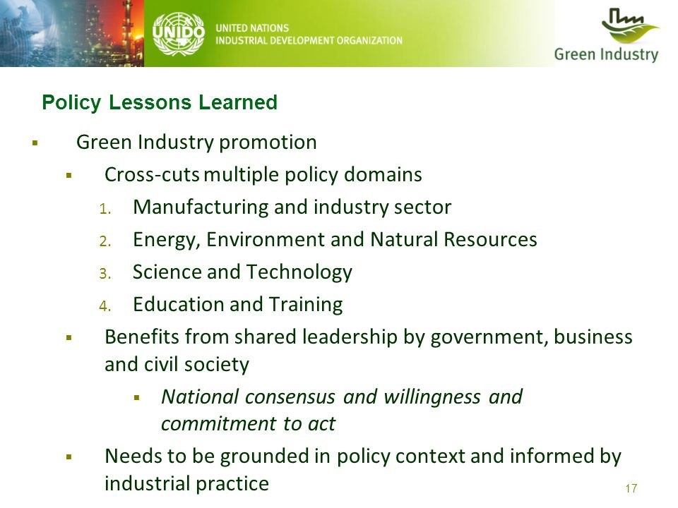 17 Policy Lessons Learned  Green Industry promotion  Cross-cuts multiple policy domains 1.