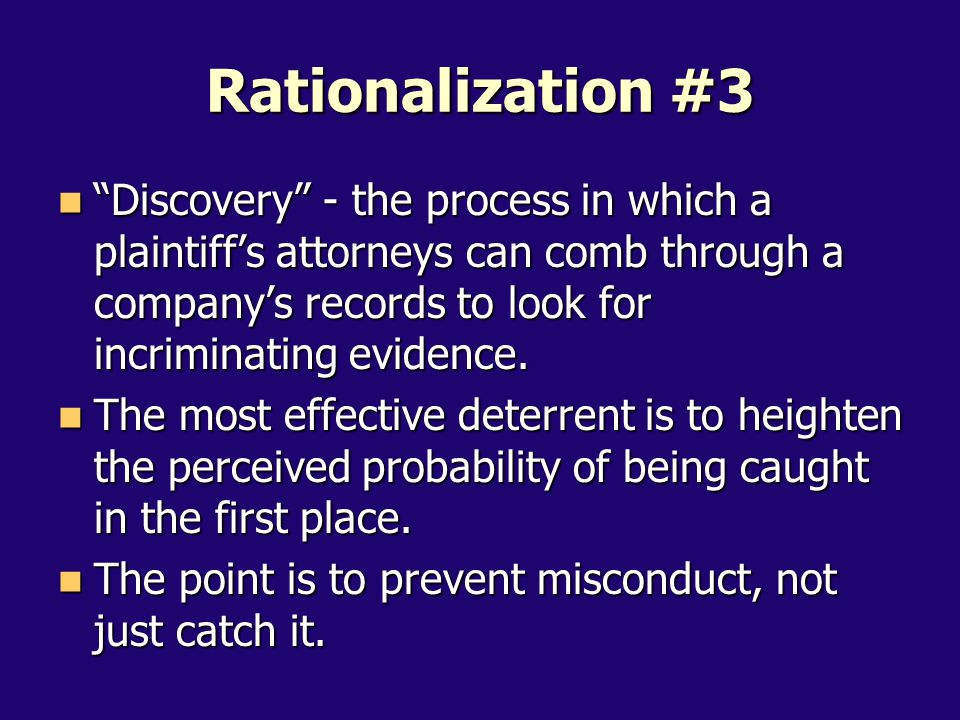 Discovery - the process in which a plaintiff's attorneys can comb through a company's records to look for incriminating evidence.