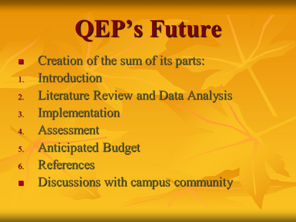 QEP's Future Creation of the sum of its parts: Creation of the sum of its parts: 1.